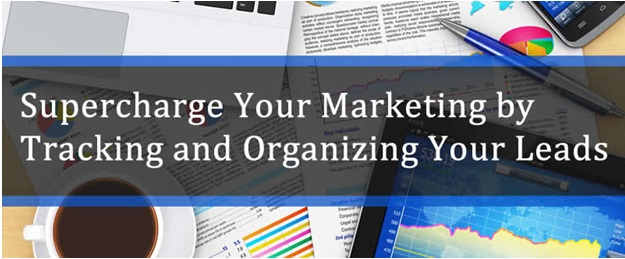 Supercharge Your Marketing by Tracking and Organizing Your Leads